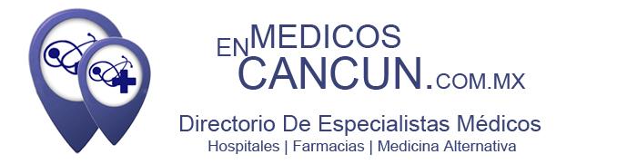 Directorio de Especialistas Médicos de la ciudad de  Cancún