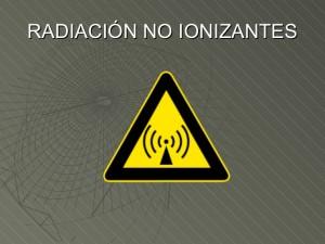 Radiaciones no ionizantes: Radiaciones electromagnéticas